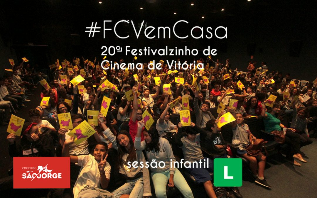 #FCVemCasa: 20º Festivalzinho de Cinema de Vitória