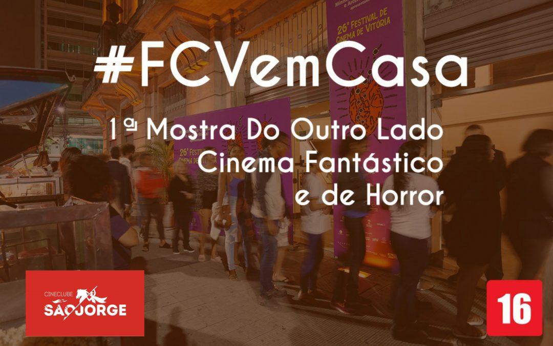 #FCVemCasa: 1ª Mostra Do Outro Lado – Cinema Fantástico e de Horror