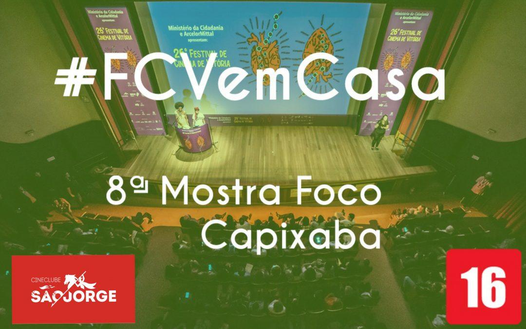 #FCVemCasa: 8ª Mostra Foco Capixaba
