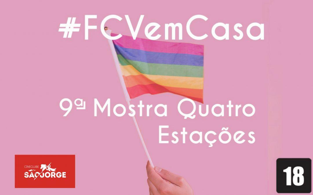 #FCVemCasa: 9ª Mostra Quatro Estações