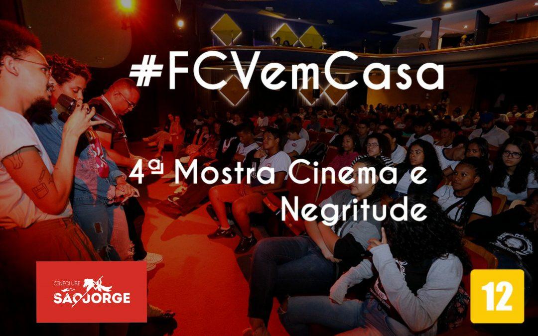 #FCVemCasa: 4ª Mostra Cinema e Negritude