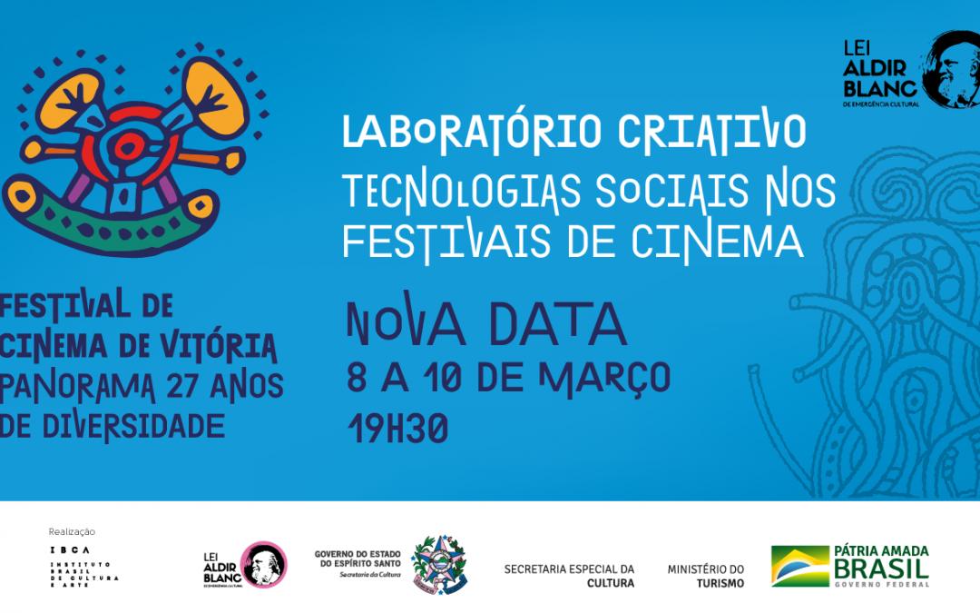 Nova data do Laboratório Criativo – Tecnologias Sociais nos Festivais de Cinema
