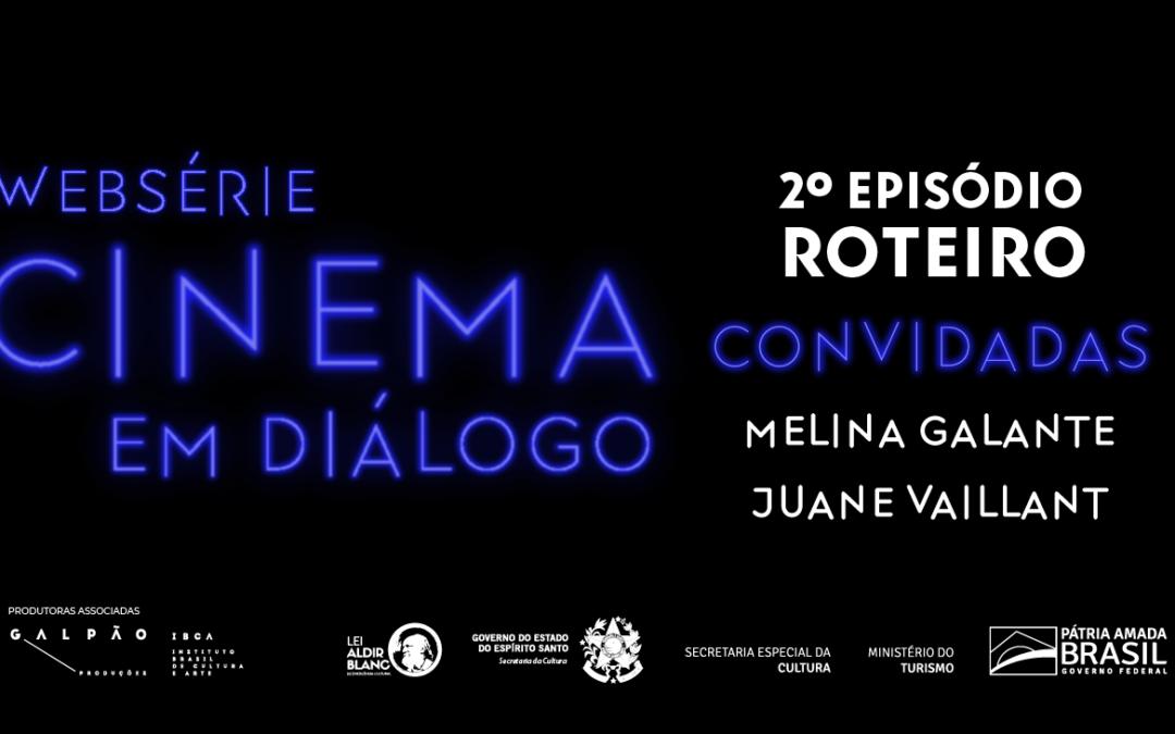 Websérie Cinema em Diálogo: confira o 2º episódio sobre roteiro