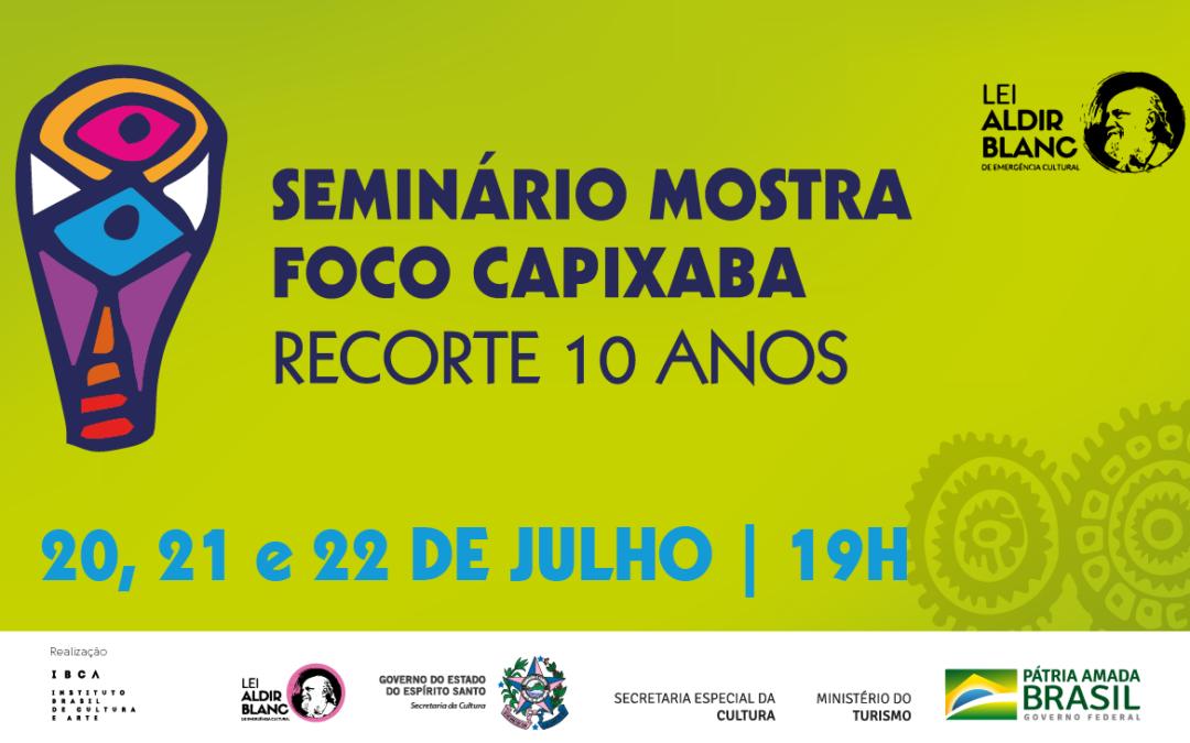 Seminário Foco Capixaba – Recorte 10 anos apresenta palestras sobre a produção audiovisual do Espírito Santo